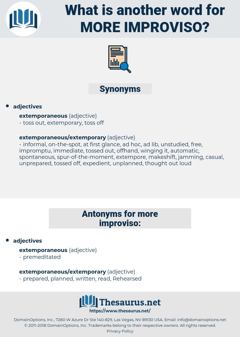 more improviso, synonym more improviso, another word for more improviso, words like more improviso, thesaurus more improviso