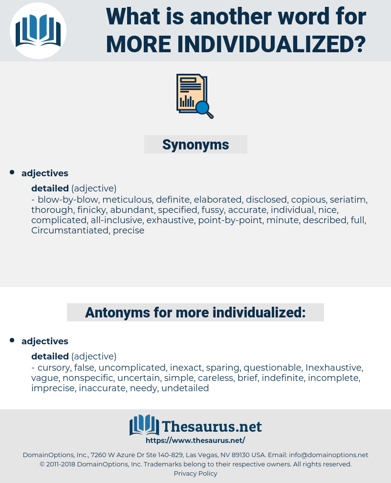 more individualized, synonym more individualized, another word for more individualized, words like more individualized, thesaurus more individualized
