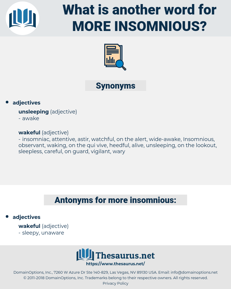 more insomnious, synonym more insomnious, another word for more insomnious, words like more insomnious, thesaurus more insomnious