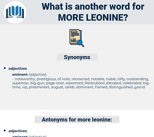 more leonine, synonym more leonine, another word for more leonine, words like more leonine, thesaurus more leonine