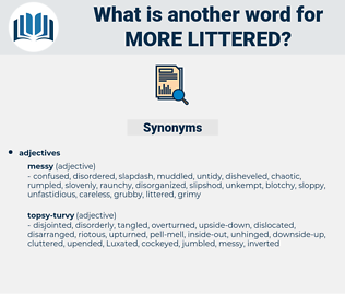 more littered, synonym more littered, another word for more littered, words like more littered, thesaurus more littered