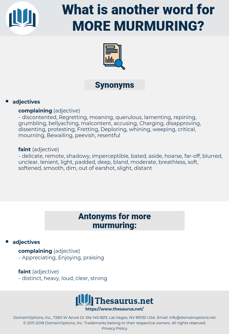 more murmuring, synonym more murmuring, another word for more murmuring, words like more murmuring, thesaurus more murmuring