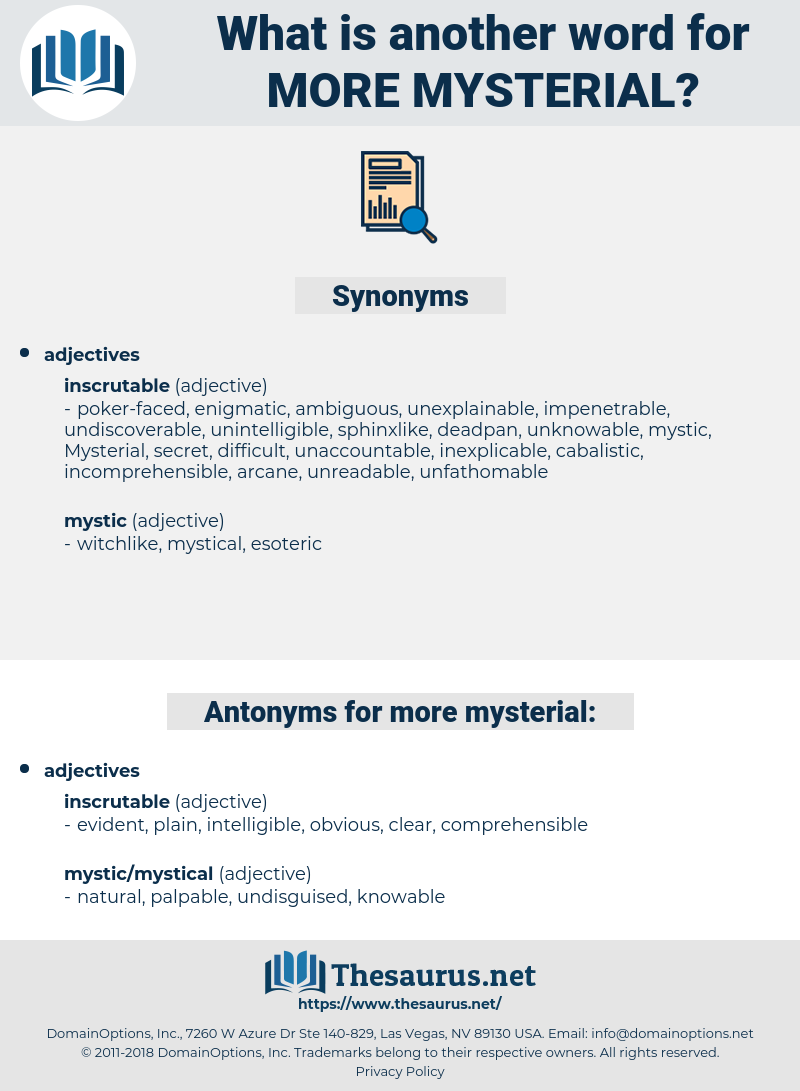 more mysterial, synonym more mysterial, another word for more mysterial, words like more mysterial, thesaurus more mysterial