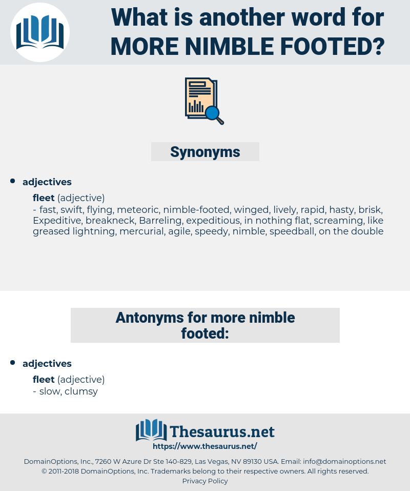 more nimble footed, synonym more nimble footed, another word for more nimble footed, words like more nimble footed, thesaurus more nimble footed