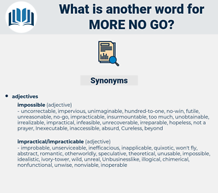 more no-go, synonym more no-go, another word for more no-go, words like more no-go, thesaurus more no-go