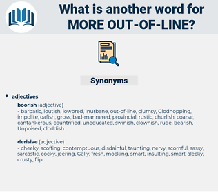 more out-of-line, synonym more out-of-line, another word for more out-of-line, words like more out-of-line, thesaurus more out-of-line