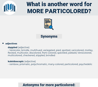 more particolored, synonym more particolored, another word for more particolored, words like more particolored, thesaurus more particolored