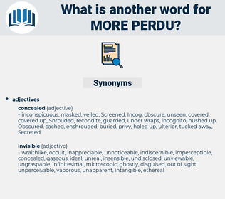 more perdu, synonym more perdu, another word for more perdu, words like more perdu, thesaurus more perdu