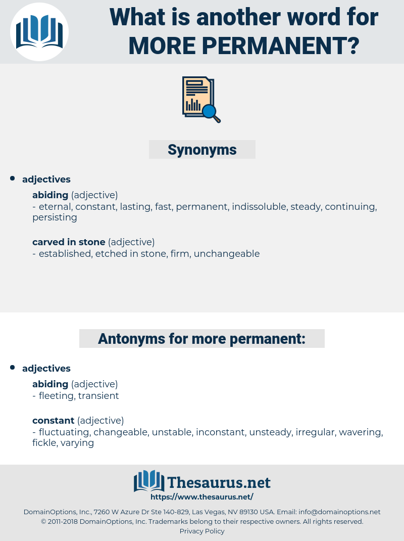 more permanent, synonym more permanent, another word for more permanent, words like more permanent, thesaurus more permanent