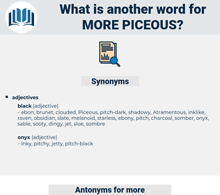 more piceous, synonym more piceous, another word for more piceous, words like more piceous, thesaurus more piceous