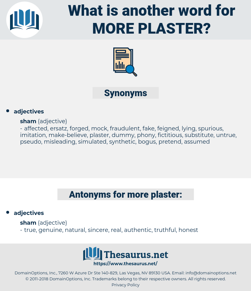 more plaster, synonym more plaster, another word for more plaster, words like more plaster, thesaurus more plaster