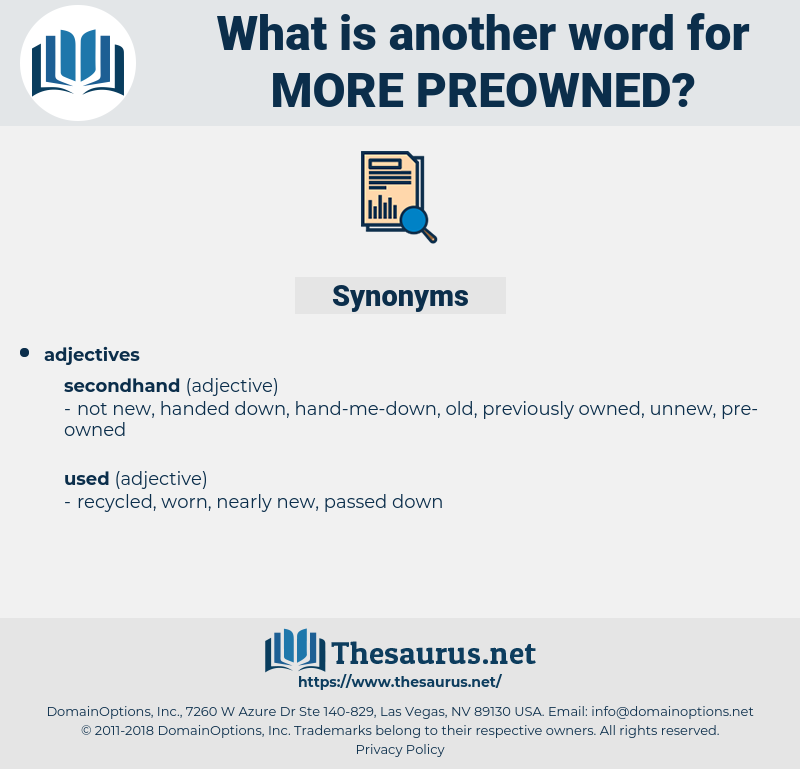 more preowned, synonym more preowned, another word for more preowned, words like more preowned, thesaurus more preowned