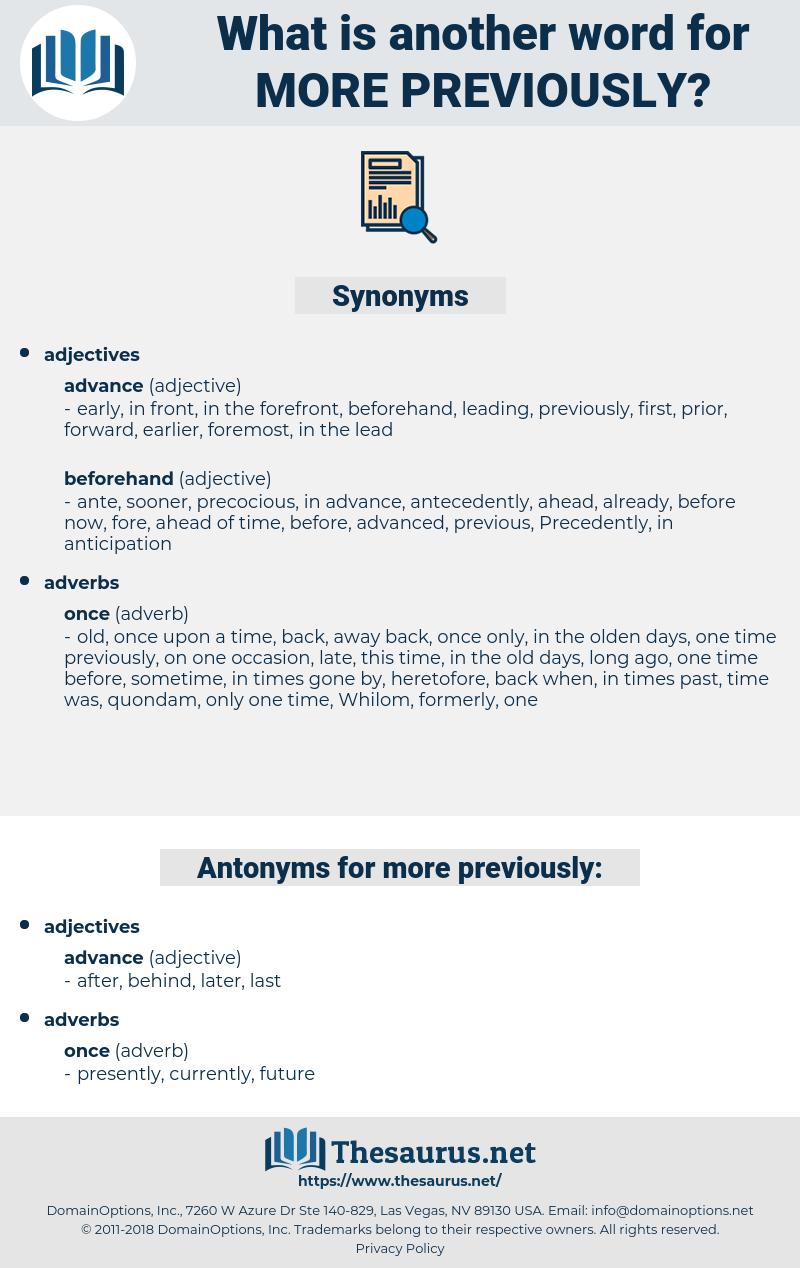 more previously, synonym more previously, another word for more previously, words like more previously, thesaurus more previously