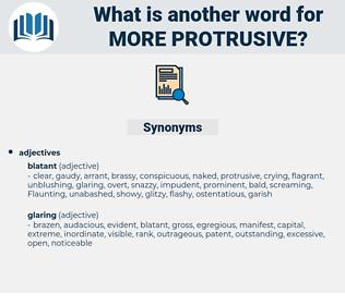 more protrusive, synonym more protrusive, another word for more protrusive, words like more protrusive, thesaurus more protrusive