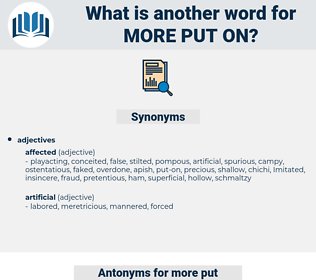 more put on, synonym more put on, another word for more put on, words like more put on, thesaurus more put on