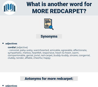 more redcarpet, synonym more redcarpet, another word for more redcarpet, words like more redcarpet, thesaurus more redcarpet