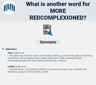 more redcomplexioned, synonym more redcomplexioned, another word for more redcomplexioned, words like more redcomplexioned, thesaurus more redcomplexioned