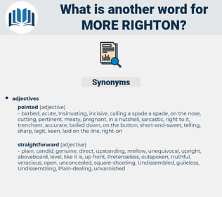 more righton, synonym more righton, another word for more righton, words like more righton, thesaurus more righton