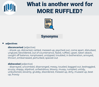 more ruffled, synonym more ruffled, another word for more ruffled, words like more ruffled, thesaurus more ruffled