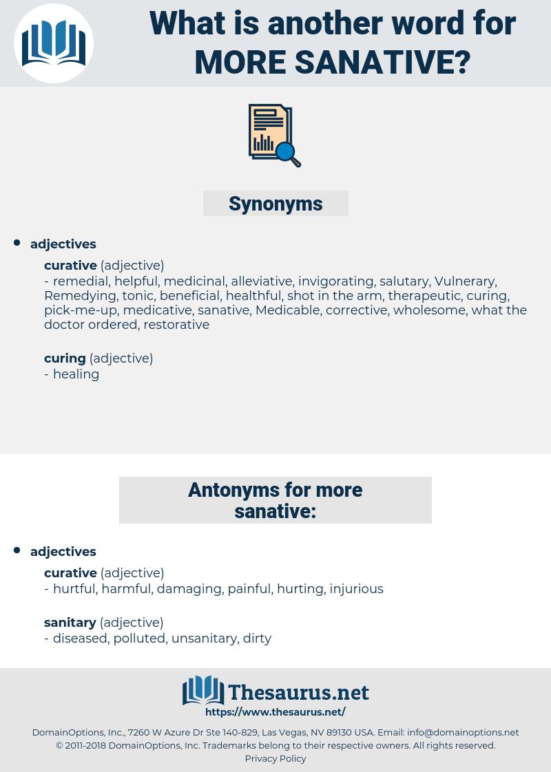 more sanative, synonym more sanative, another word for more sanative, words like more sanative, thesaurus more sanative