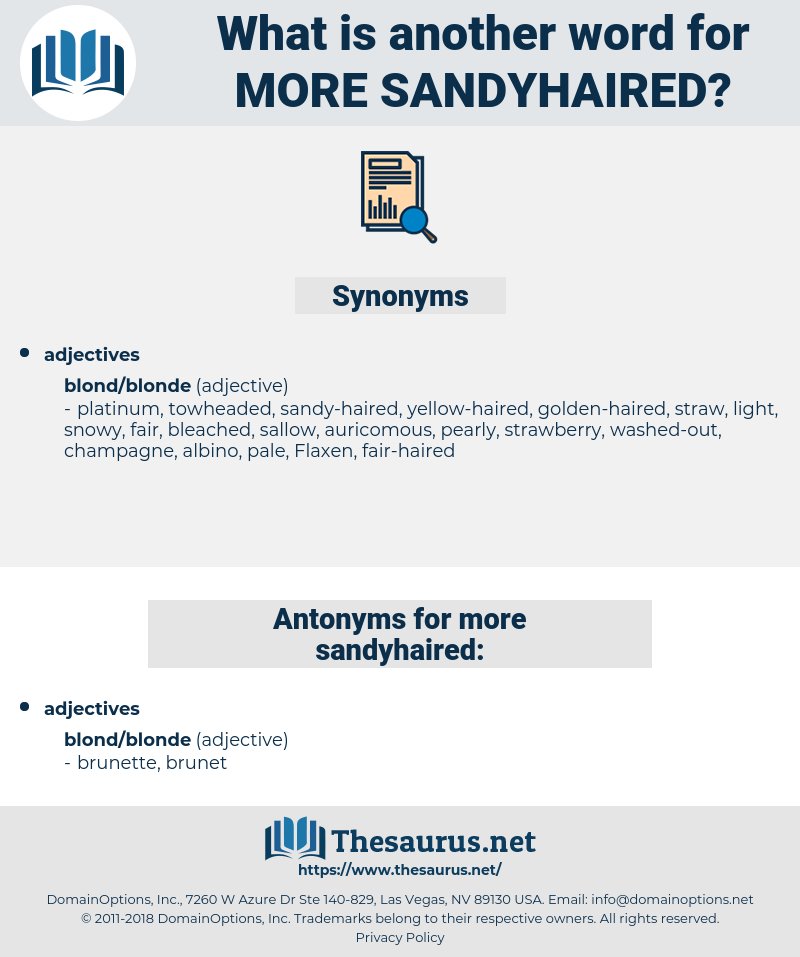 more sandyhaired, synonym more sandyhaired, another word for more sandyhaired, words like more sandyhaired, thesaurus more sandyhaired