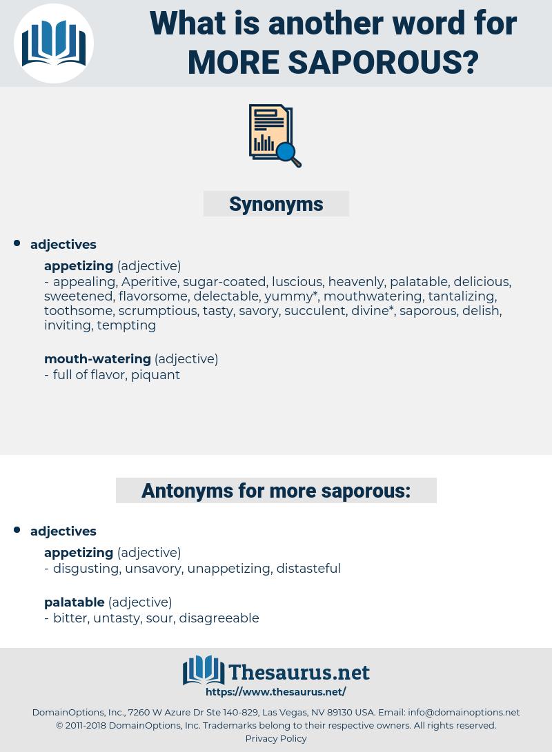 more saporous, synonym more saporous, another word for more saporous, words like more saporous, thesaurus more saporous