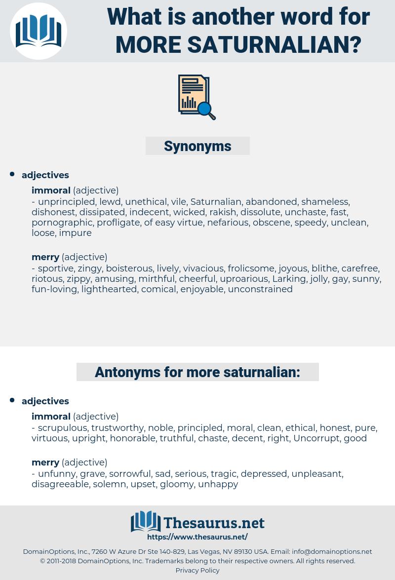 more saturnalian, synonym more saturnalian, another word for more saturnalian, words like more saturnalian, thesaurus more saturnalian