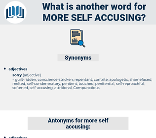 more self accusing, synonym more self accusing, another word for more self accusing, words like more self accusing, thesaurus more self accusing