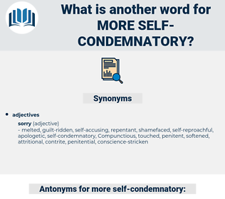 more self condemnatory, synonym more self condemnatory, another word for more self condemnatory, words like more self condemnatory, thesaurus more self condemnatory