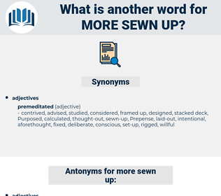 more sewn-up, synonym more sewn-up, another word for more sewn-up, words like more sewn-up, thesaurus more sewn-up