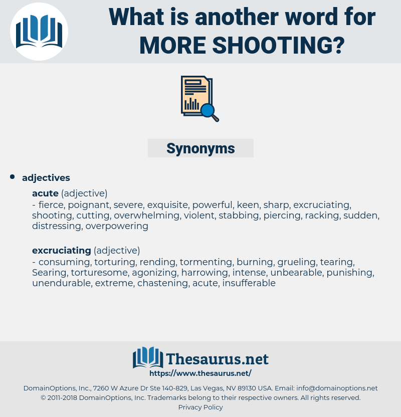 more shooting, synonym more shooting, another word for more shooting, words like more shooting, thesaurus more shooting