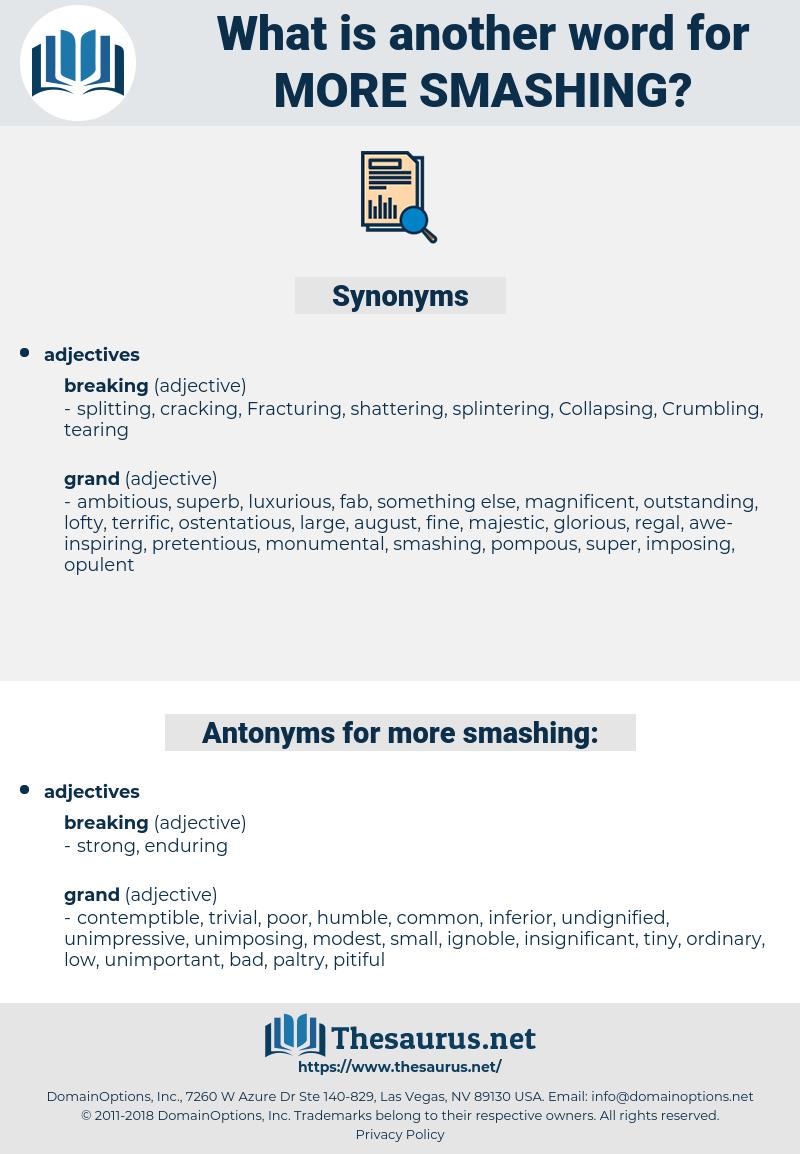 more smashing, synonym more smashing, another word for more smashing, words like more smashing, thesaurus more smashing