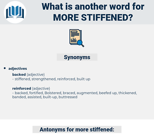 more stiffened, synonym more stiffened, another word for more stiffened, words like more stiffened, thesaurus more stiffened