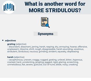 more stridulous, synonym more stridulous, another word for more stridulous, words like more stridulous, thesaurus more stridulous