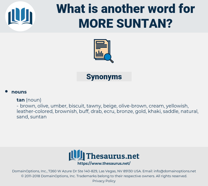 more suntan, synonym more suntan, another word for more suntan, words like more suntan, thesaurus more suntan