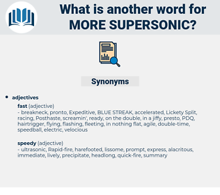more supersonic, synonym more supersonic, another word for more supersonic, words like more supersonic, thesaurus more supersonic