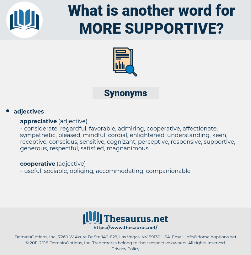 more supportive, synonym more supportive, another word for more supportive, words like more supportive, thesaurus more supportive