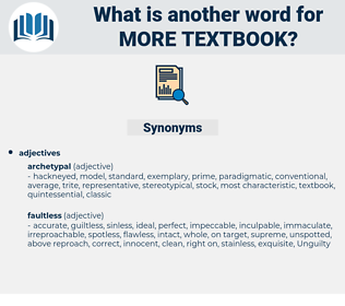 more textbook, synonym more textbook, another word for more textbook, words like more textbook, thesaurus more textbook