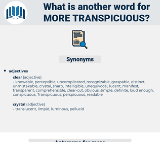 more transpicuous, synonym more transpicuous, another word for more transpicuous, words like more transpicuous, thesaurus more transpicuous