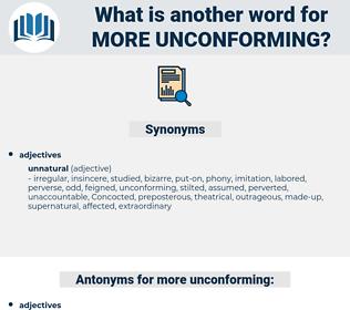 more unconforming, synonym more unconforming, another word for more unconforming, words like more unconforming, thesaurus more unconforming