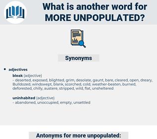 more unpopulated, synonym more unpopulated, another word for more unpopulated, words like more unpopulated, thesaurus more unpopulated
