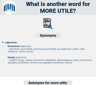more utile, synonym more utile, another word for more utile, words like more utile, thesaurus more utile