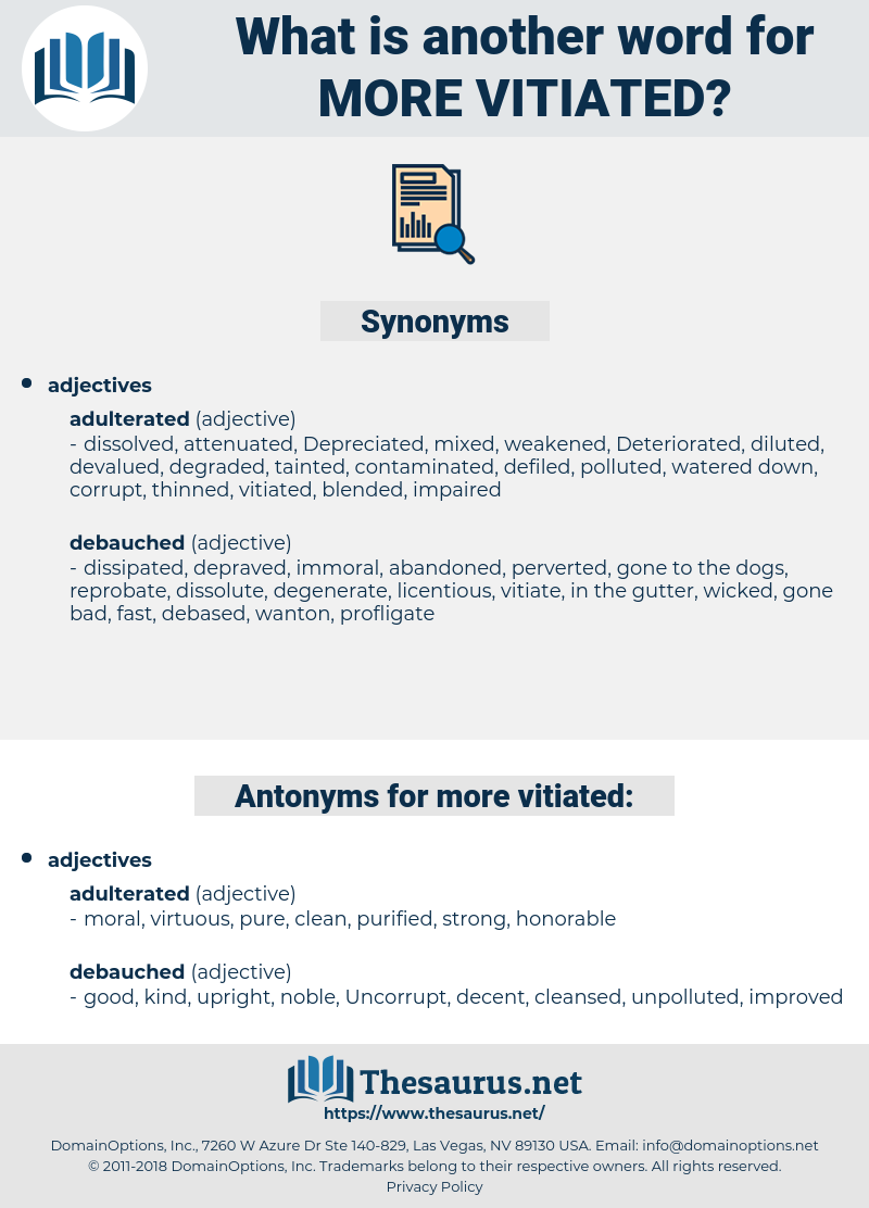 more vitiated, synonym more vitiated, another word for more vitiated, words like more vitiated, thesaurus more vitiated