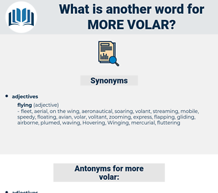 more volar, synonym more volar, another word for more volar, words like more volar, thesaurus more volar