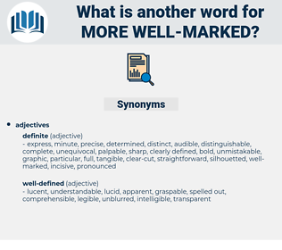 more well marked, synonym more well marked, another word for more well marked, words like more well marked, thesaurus more well marked