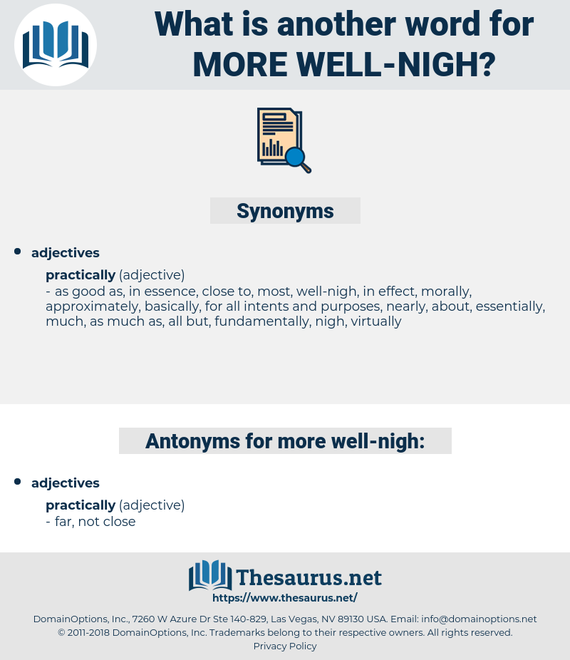 more well-nigh, synonym more well-nigh, another word for more well-nigh, words like more well-nigh, thesaurus more well-nigh