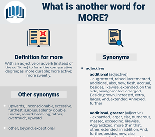 more, synonym more, another word for more, words like more, thesaurus more