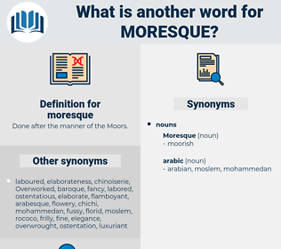 moresque, synonym moresque, another word for moresque, words like moresque, thesaurus moresque