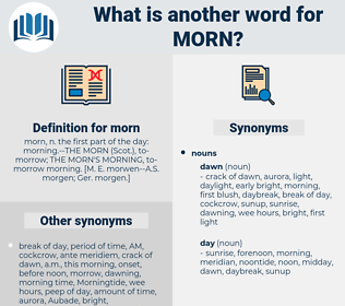 morn, synonym morn, another word for morn, words like morn, thesaurus morn