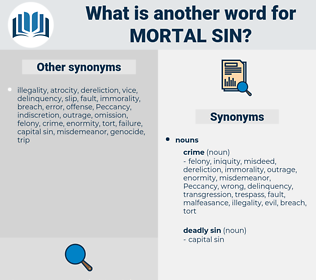 mortal sin, synonym mortal sin, another word for mortal sin, words like mortal sin, thesaurus mortal sin